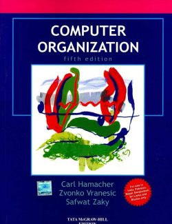 Computer Organization – Carl Hamacher, Zvonko Vranesic – 5th Edition