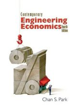 Contemporary Engineering Economics - Chan S. Park - 4th Edition 80