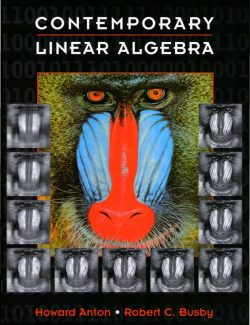 Contemporary Linear Algebra – Howard Anton, Robert C. Busby – 1st Edition