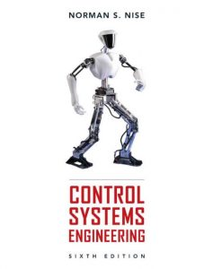 Control Systems Engineering – Norman Nise – 6th Edition