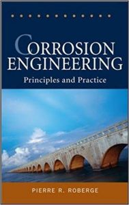 Corrosion Engineering: Principles and Practice - P. Roberge - 1st Edition 21