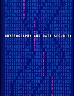 Cryptography and Data Security – Dorothy Robling – 1st Edition