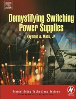Demystifying Switching Power Supplies – Raymond A. Mack, Jr. – 1st Edition