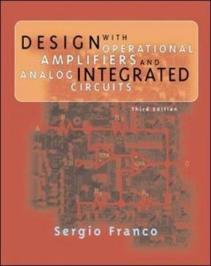 Design with Operational Amplifiers and Analog Integrated Circuits – Franco Sergio – 3rd Edition