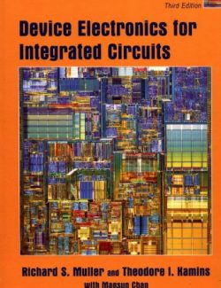 Device Electronics for Integrated Circuits – R. Muller, T. Kamins – 3rd Edition