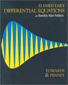 Elementary Differential Equations with Boundary Value Problems – Edwards, Penney – 5th Edition