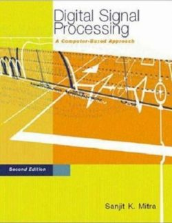 Digital Signal Processing: A Computer-Based Approach – Sanjit Mitra – 2nd Edition