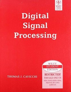Digital Signal Processing – Thomas J. Cavicchi – 1st Edition