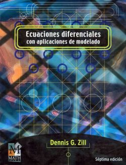 A First Course in Differential Equations with Modeling Applications – Dennis G. Zill – 7th Edition