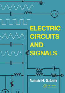 Electric Circuit and Signals – Nassir H. Sabah – 1st Edition
