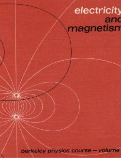 Electricity and Magnetism – Edward Purcell (Berkeley Physics Course) – 2nd Edition