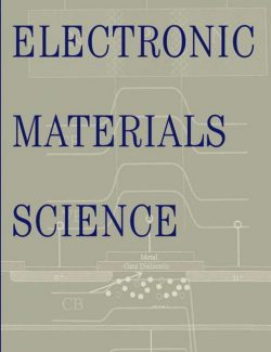 Electronic Materials Science – Eugene A. Irene – 1st Edition