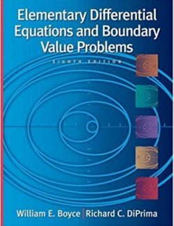 Elementary Differential Equations and Boundary Value Problems – Boyce, DiPrima – 8th Edition