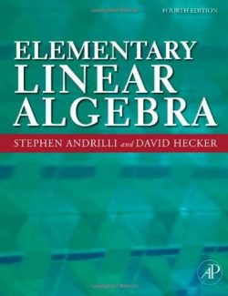 Elementary Linear Algebra – Stephen Andrilli, David Hecker – 4th Edition
