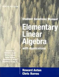 Elementary Linear Algebra with Applications – Howard Anton, Chris Rorres – 9th Edition