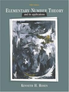 Elementary Number Theory and Its Applications – Bart Goddard, Kenneth H. Rosen – 5th Edition
