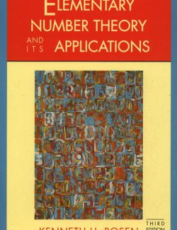 Elementary Number Theory and its Applications – Kenneth Rosen – 1st  Edition