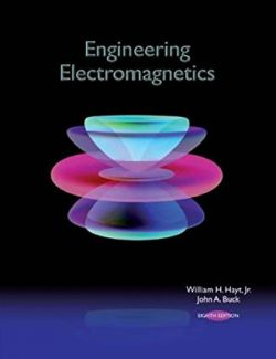Engineering Electromagnetics – William H. Hayt, John A. Buck – 8th Edition