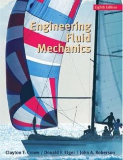 Engineering Fluid Mechanics – Clayton T. Crowe – 8th Edition