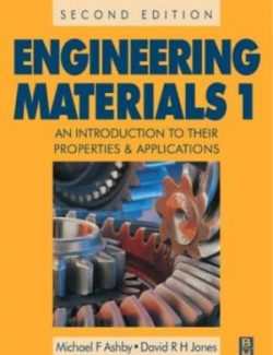 Engineering Materials Vol. 1 – Michael F. Ashby, David R. Jones – 2nd Edition
