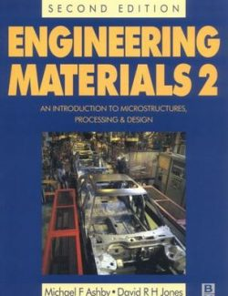 Engineering Materials Vol. 2 – Michael F. Ashby, David R. Jones – 2nd Edition