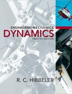 Engineering Mechanics: Dynamics – Russell C. Hibbeler – 12th Edition