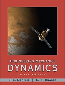 Engineering Mechanics: Dynamics – J. L. Meriam, L. G. Kraige – 6th Edition