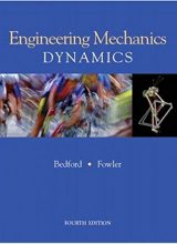 Engineering Mechanics: Dynamics - Anthony Bedford - 4th Edition 76