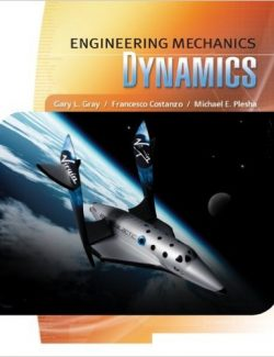 Engineering Mechanics Dynamics – Gray, Costanzo, Plesha – 1ed
