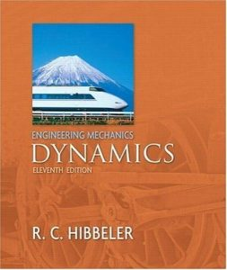 Engineering Mechanics: Dynamics – Russell C. Hibbeler – 11th Edition