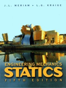 Engineering Mechanics: Statics – J. L. Meriam, L. G. Kraige – 5th Edition
