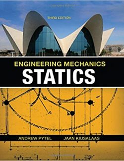 Engineering Mechanics: Statics – Andrew Pytel, Jaan Kiusalaas – 3rd Edition