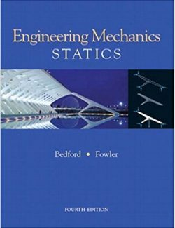 Engineering Mechanics: Statics – Anthony Bedford – 4th Edition