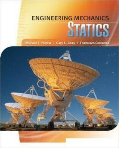 Engineering Mechanics: Statics - M. Plesha, G. Gray, F. Costanzo - 1st Edition 32