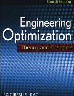 Engineering Optimization Theory and Practice – Singiresu S. Rao – 4th Edition