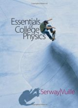 Essential College Physics - Serway, Vuille - 1st Edition 81
