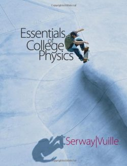 Essential College Physics - Serway, Vuille - 1st Edition 29