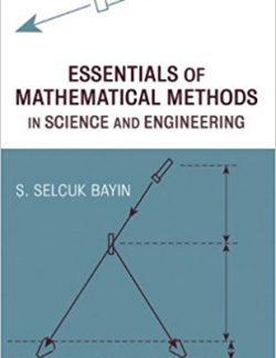 Essentials of Mathematical Methods in Science and Engineering – Selçuk – 1st Edition