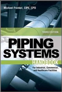 Facility Piping Systems Handbook - Michael Frankel - 3rd Edition 21