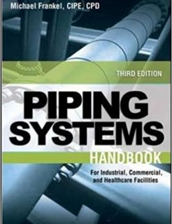 Facility Piping Systems Handbook - Michael Frankel - 3rd Edition 20