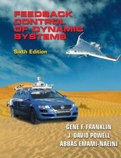 Feedback Control of Dynamic Systems – G. Franklin, J. Powell, A. Emami-Naeini – 6th Edition