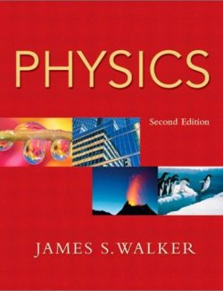 Physics – James S. Walker – 2nd Edition