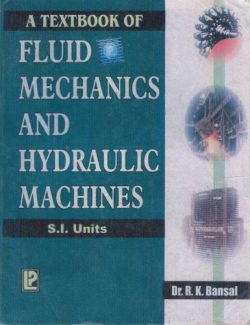 Fluid Mechanics and Hydraulic Machines – Dr. R. K. Bansal – 1st Edition