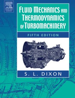 Fluid Mechanics and Thermodynamics of Turbomachinery – Dixon – 5th Edition