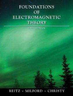 Foundations of Electromagnetic Theory – Reitz & Milford – 4th Edition