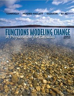 Functions Modeling Change – Connally, Hughes-Hallett – 4th Edition