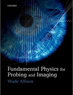 Fundamental Physics for Probing and Imaging - Wade Allison - 1st Edition 30