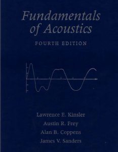 Fundamentals of Acoustics – Lawrence E. Kinsler – 4th Edition