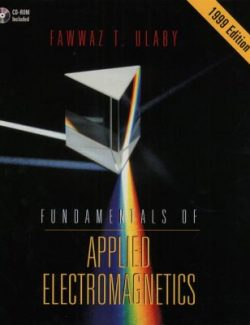 Fundamentals of Applied Electromagnetics – Fawwaz T. Ulaby – 1st Edition
