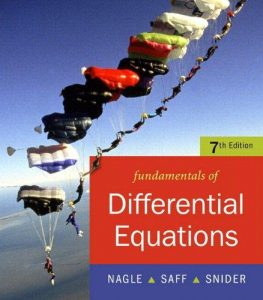 Fundamentals of Differential Equations – R. Nagle, E. Saff, D. Snider – 7th Edition